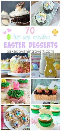 70 Fun Easter Desserts - A collection of Easter desserts that are super fun and creative. @introvertbaker