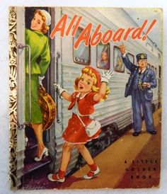 Vintage All Aboard! Aboard A Little Golden Book Trains 1952 A First 1st Edition