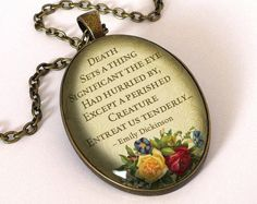 Quote Emily Dickinson, Death Pendant, 0685OPB from EgginEgg by DaWanda.com