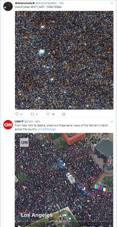 A picture of a star cluster in the Andromeda Galaxy and a video from the Women's March appeared side by side on my Twitter feed. For a second I couldn't tell the difference.