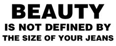 Beauty is not...