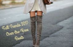 Fall Trends 2017: Over-the-Knee Boots If you've been keeping up with the latest trends, then I'm sure you've seen the recent boom of over-the-knee boots. They're super stylish and can be mixed and matched with so many different outfits! I wanted to give you a little insight about where you can find a pair and what different looks...  Read More at http://www.chelseacrockett.com/wp/fashion/fall-trends-2017-over-the-knee-boots/.  Tags: #2017Fashion, #Autumn, #Boots,