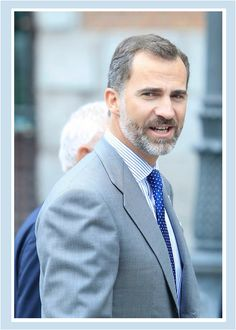 Handsome Gray Haired Man and well a King  ... King Felipe of Spain at 1.98 m  A hunk of a man   A true Silverfox