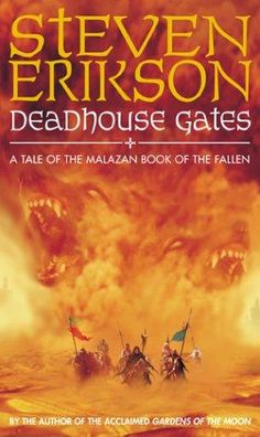 book cover of     Deadhouse Gates      (Malazan Book of the Fallen, book 2)    by    Steven Erikson