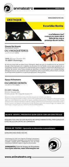 2 Sessões de ESCURIDÃO BONITA, no Espaço ANIMATEATRO este Sábado, e Domingo, OS 3 MOSQUETEIROS regressam ao Auditório Cinema São Vicente. Até lá!