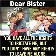 Tag-mention-share with your Brother and Sister Brother And Sister Memes, Brother Sister Relationship Quotes, Bro And Sis Quotes, Sister Quotes Funny, Dear Sister, Dad Quotes, Lines For Sister, Sibling Quotes, Brother From Another Mother