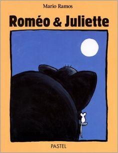Amazon.fr - Roméo & Juliette - Mario Ramos -