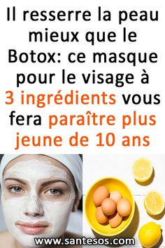 Il resserre la peau mieux que le Botox: ce masque pour le visage à 3 ingrédients vous fera paraître plus jeune de 10 ans #soinsdelapeau #botoxfaitmaison #masquesdebeauté #beauté