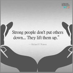 Lift them up !