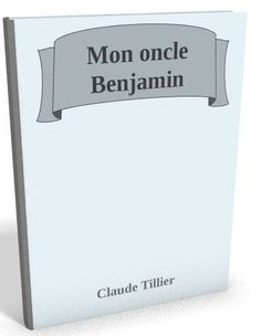 Nouveau livre audio sur @ebookaudio:  Mon oncle Benjami...   http://ebookaudio.myshopify.com/products/mon-oncle-benjamin-claude-tillier-livre-audio?utm_campaign=social_autopilot&utm_source=pin&utm_medium=pin  #livreaudio #shopify #ebook #epub #français