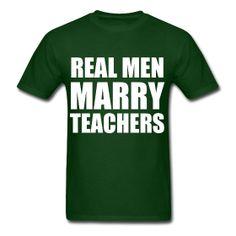 Read Men Marry Teachers http://kreativeinkinder.spreadshirt.com/