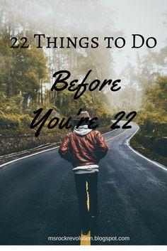 Priorities: 22 Things to Do Before I'm 22 I'll remember how far ones carried me, but now is time to get up on my own feet. I will never have this day again, tomorrow I will be that bit older. Suddenly I breathe in and I notice. Read more