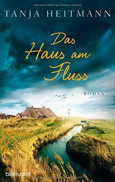 Das Haus am Fluss: Roman von Tanja Heitmann http://www.amazon.de/dp/3764504633/ref=cm_sw_r_pi_dp_9Z7Qvb00181AP