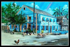 Blue Heaven Restaurant by Key West artist Ray Rolston