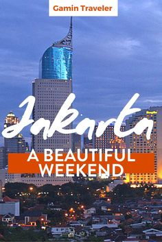 Going for a weekend to Jakarta? Check here what to do, visit and eat in this…