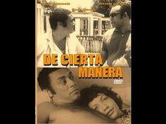 De Cierta Manera (One Way or Another) Dir. Sara Gómez