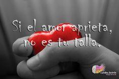 Si el amor aprieta, no es tu talla.