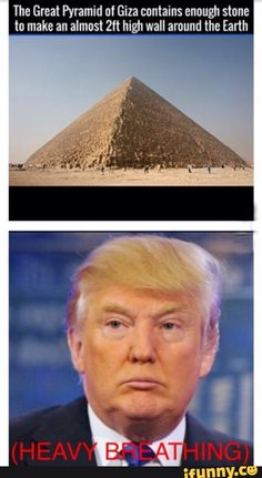 heavy breathing, trump, wall, Egypt