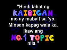 Ikaw na ang topic! Tagalog Quotes Patama, Memes Tagalog, Pinoy Quotes, Tagalog Love Quotes, Fake Friend Quotes, All Quotes, Love Sayings, Filipino Funny, Hugot Quotes