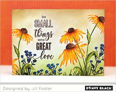 PB: dancing Daisies, stamps flower w/ MISTI, no water, goes over with marker, adds colored pencil, bg= DI refills/ water, add sponging, flower sketch, video, Jill foster