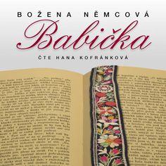cz: Božena Němcová: Babička (čte Hana Kofránková) CD C. Cd Cover, Hana, Itunes, Thriller, Petra, Studio, Beauty, Beleza, Cosmetology