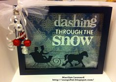 ~ Marilyn's Crafts ~: Shadow Box Saturday - Christmas Edition : Dashing Through The Snow