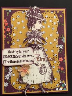 Character Constructions Card Pop Up FUNNY Saying Craziest Idea BeThere in 10 minutes 3D Stampin Up OOAK Mixed Media Handmade
