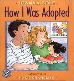 A great book that helps you explain the adoption process to a young child.  How I Was Adopted