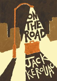 I haven't yet seen the new movie by Walter Salles, but I've been assigning a book jacket project for Jack Kerouac's On the Road. Paperback Writer, Book Writer, Book Cover Art, Book Art, I Love Books, Good Books, Bandana Design, Beauty And The Best, Beat Generation