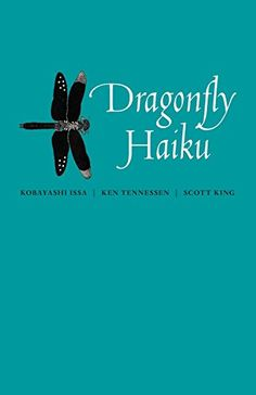 Booktopia has Dragonfly Haiku by Kobayashi Issa. Buy a discounted Paperback of Dragonfly Haiku online from Australia's leading online bookstore. What Makes You Laugh, Haiku, Issa, Writing, Books, Amazon, Livros, Amazons, Riding Habit