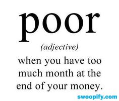 The True Meaning of Poor #humor #lol #funny