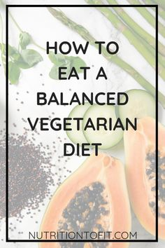 Whether you're a vegetarian veteran or learning about a vegetarian diet for beginners, this article shares how to have a balanced, healthy vegetarian diet plan. This article discusses nutrients for a balanced vegetarian diet, including protein for Healthy Vegetarian Diet Plan, Balanced Vegetarian Diet, Beginner Vegetarian, Vegetarian Lifestyle, Going Vegetarian, Healthy Protein, Vegetarian Italian, Healthy Foods, Benefits Of Being Vegetarian