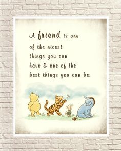 Inspirational Quotes Discover Classic Winnie the Pooh Pooh Wall Art Winnie the Pooh Art Print Pooh and Piglet Art Print Pooh Nursery Art Pooh Quote Winnie The Pooh Nursery, Winnie The Pooh Quotes, Eeyore, Beloved Quotes, Pooh Bear, Disney Quotes, Disney Friendship Quotes, Funny Friendship, Care Quotes