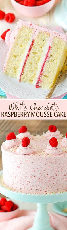 White Chocolate Raspberry Mousse Cake - moist vanilla cake, white chocolate mousse, raspberry filling and raspberry mousse frosting! So good! (Favorite Desserts Baking)