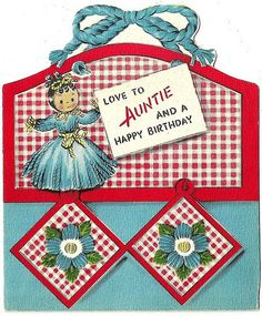 Love and happy birthday wishes to a special auntie. #vintage #birthday #card