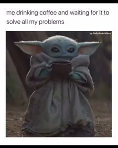 Baby Yoda Coffee Yoda Funny Yoda Meme Grumpy Cat Humor