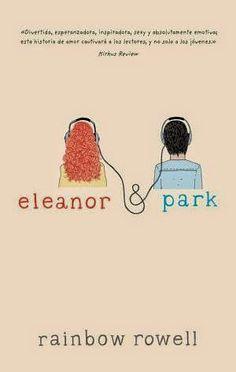 Rainbow Rowell | Eleanor & Park Disponible en http://eliethj.blogspot.com/2014/12/rainbow-rowell-eleanor-park.html