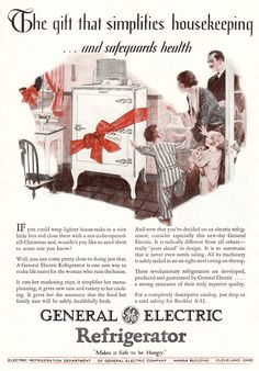 """General Electric Refrigerator 1928. """"Make it Safe to be Hungry."""" 1920s Advertisements, Retro Advertising, Christmas Ad, Vintage Christmas, Magnolia Book, Vintage Kitchen Appliances, Vintage Refrigerator, Retro Home, Retro 2"""