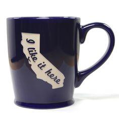 I Like it Here Mug - California