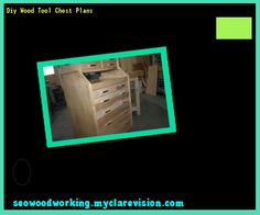 Diy Wood Tool Chest Plans 102846 - Woodworking Plans and Projects!