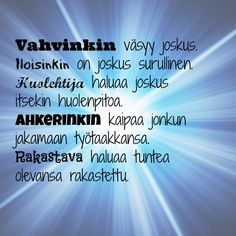 elämä on – Vapauttava Totuus Sad Quotes, Daily Quotes, Life Quotes, Inspirational Quotes, Cool Words, Wise Words, Finnish Words, Truth Of Life, Meaning Of Life