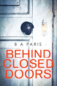jaffareadstoo....: Review ~ Behind Closed Doors by B A Paris