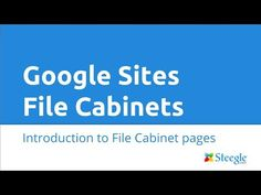 Introduction to the Google Sites File Cabinet page: Create a file cabinet page Add single or multiple files Move to folders Sort files and collapse folders b...