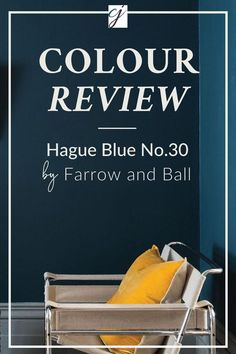 In love with Farrow & Ball's Hague Blue? See the complete colour review for undertones, colour palette inspiration & whites to pair with!