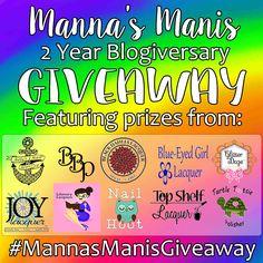 Manna's Manis: 2 Year Blogiversary Giveaway  #MannasManisGiveaway
