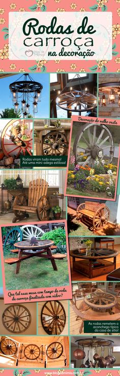 Rodas de carroça na decoração - Blog da Mimis #infográfico #blogdamimis #decoração #casa #rodas #carroça #vintage #diy