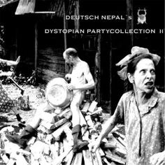 Deutsch Nepal – Dystopian Partycollection II album 2016, Deutsch Nepal – Dystopian Partycollection II album download, Deutsch Nepal – Dystopian Partycollection II album free download, Deutsch Nepal – Dystopian Partycollection II download, Deutsch Nepal – Dystopian Partycollection II download album, Deutsch Nepal – Dystopian Partycollection II download mp3 album, Deutsch Nepal – Dystopian Partycollection II download zip, Deutsch Nepal – Dystopian Partycollectio