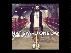 "▶ ...we don't wanna fight no more, there'll be no more wars ""One Day"" - Matisyahu -MUSIC VIDEO:"