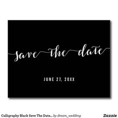 Calligraphy Black Save The Dates Postcard