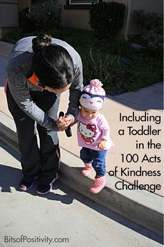 Ideas for family kindness activities, including simple kindness activities for toddlers ... part of the 100 Acts of Kindness Challenge